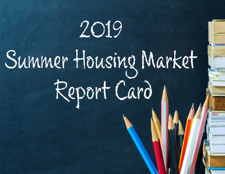 2019 Summer Housing Report Card