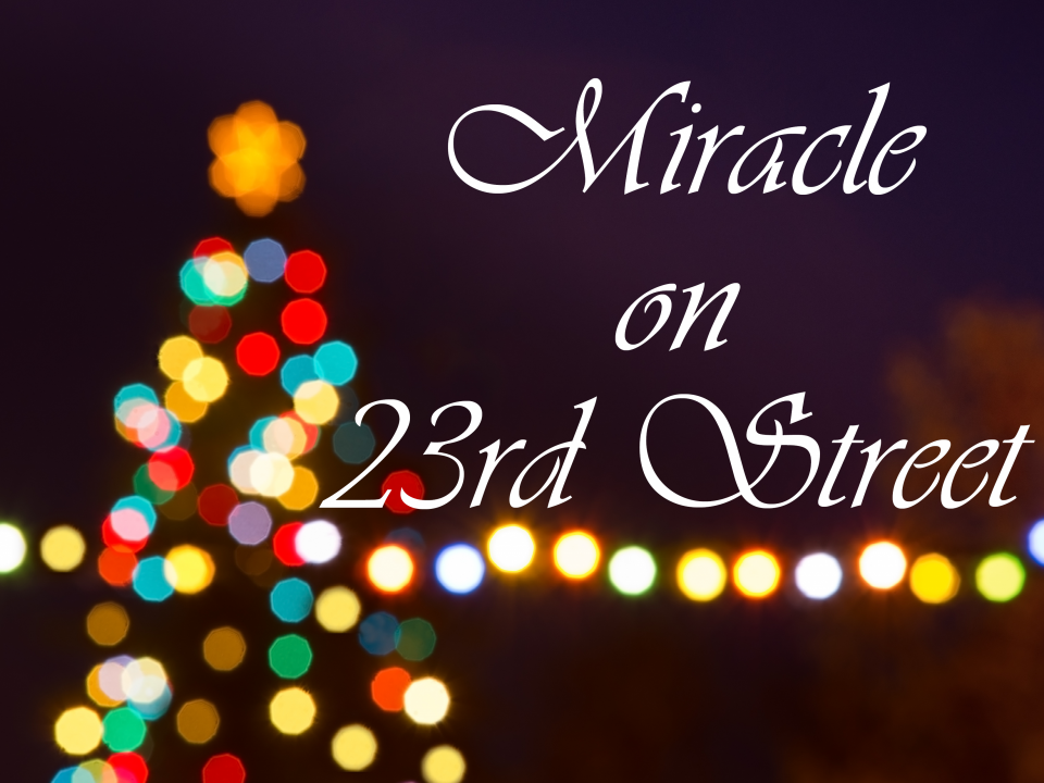 Miracle on 23rd St